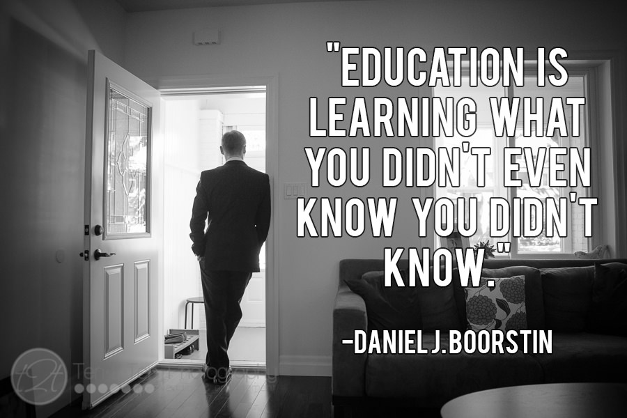 ten2tenphotography_quotes_on_education_daniel_j_boorstin