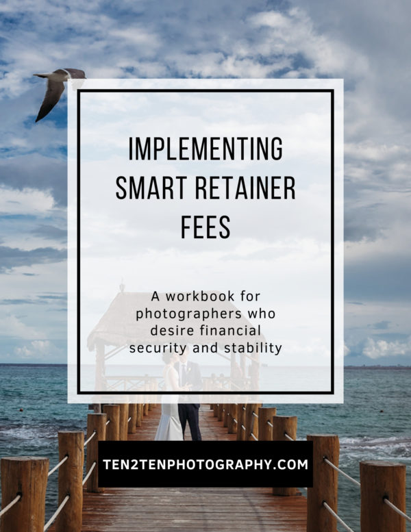 Implementing Smart Retainer Fees - Mega Bundle: Business Resources for Photographers
